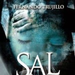 Reseña — Sal de mis sueños — Fernando Trujillo Sanz